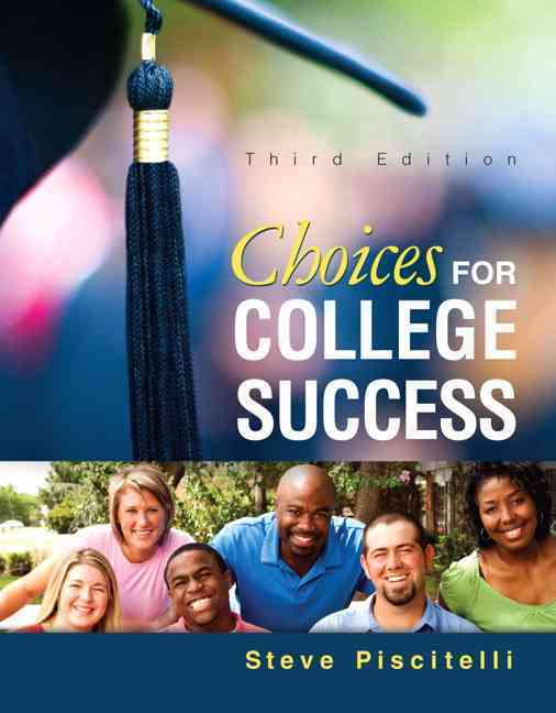 Choices for College Success By Piscitelli, Steve