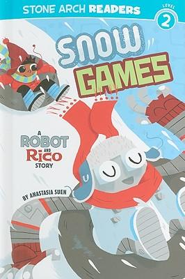 Snow Games By Suen, Anastasia/ Laughead, Mike (ILT)